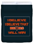 Chicago Bears I Believe Duvet Cover
