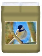 Chickadee On A Bright Day -digital Paint I Duvet Cover
