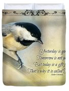 Chickadee With Inspiration Duvet Cover