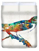 Colorful Bird Art - Sweet Song - By Sharon Cummings Duvet Cover
