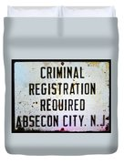 Criminal Registration Required Absecon City Nj Duvet Cover