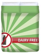Dairy Free Banner Duvet Cover