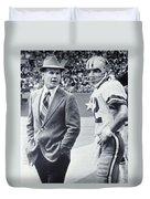 Dallas Cowboys Coach Tom Landry And Quarterback #12 Roger Staubach Duvet Cover