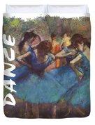 Dance By Degas Duvet Cover