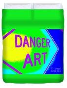 Danger Art Duvet Cover