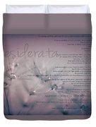Desiderata - Dandelion Tears Duvet Cover
