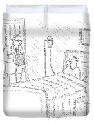 Doctor To Patient Duvet Cover