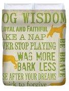 Dog Wisdom Duvet Cover