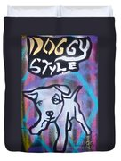 Doggy Style 2 Duvet Cover