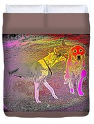 Dont Be Shy, My Friend, Be Bold  Duvet Cover