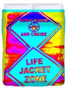 Don't Booze And Cruise Duvet Cover