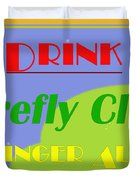 Drink Firefly Club Ginger Ale Duvet Cover