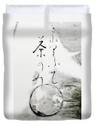 Eat Your Cake And Drink Your Tea Zen Teching Duvet Cover