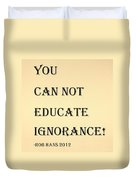 Educate Quote In Sepia Duvet Cover