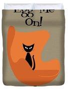 Egg Me On In Orange Duvet Cover