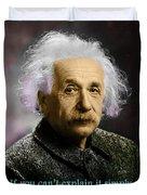 Einstein Explanation Duvet Cover