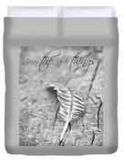 Enjoy The Small Things.. Duvet Cover