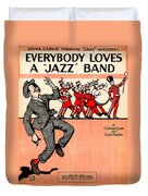 Everybody Loves A Jazz Band Duvet Cover