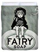 Fairy Soap Duvet Cover