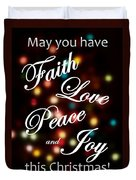 Faith Love Peace Joy Duvet Cover