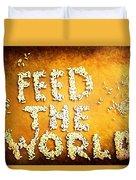 Feed The World Duvet Cover