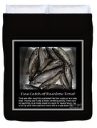 Fine Catch Of Rainbow Trout Duvet Cover by Barbara Griffin