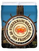 Fisherman's Wharf Sign Duvet Cover
