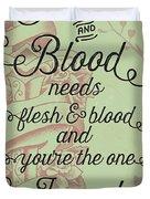 Flesh And Blood - Johnny Cash Lyric Duvet Cover