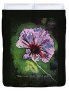 Flowers Are Gods Way 04 Duvet Cover