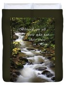Flowing Creek With Scripture Duvet Cover