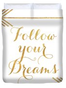 Follow Your Dreams With Arrows Duvet Cover by Elizabeth Medley