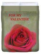For My Valentine Duvet Cover