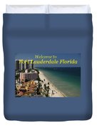Fort Lauderdale Welcome Duvet Cover