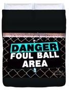 Foul Ball Area Duvet Cover