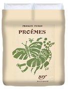 Francis Ponge: Proemes Duvet Cover