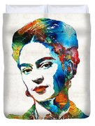 Frida Kahlo Art - Viva La Frida - By Sharon Cummings Duvet Cover