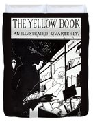 Front Cover Of The Prospectus For The Yellow Book Duvet Cover by Aubrey Beardsley