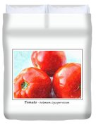Fruit Of The Vine - Tomato - Vegetable Duvet Cover