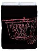 Funeral Sign Duvet Cover