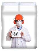 Get Well Duvet Cover