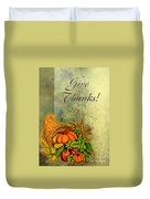 Give Thanks I Duvet Cover