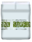 Gone Surfing Duvet Cover