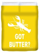 Got Butter Lobster Duvet Cover