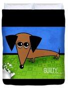 Guilty Duvet Cover