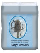 Happy Birthday Greetings - Dried Teasel Thistle Flower Head Duvet Cover