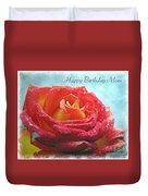 Happy Birthday Mom Rose Duvet Cover