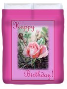Happy Birthday Pink Rose  Duvet Cover