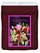 Happy Birthday Rose Duvet Cover