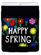 Happy Spring Duvet Cover