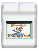 Have An Ice Day Duvet Cover